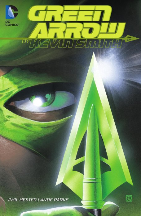 Green Arrow by Kevin Smith #1 - HC