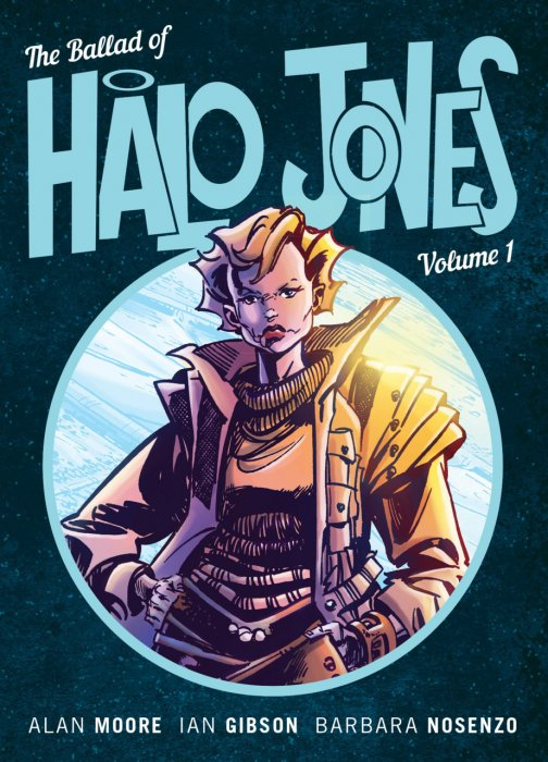 The Ballad of Halo Jones Vol.1