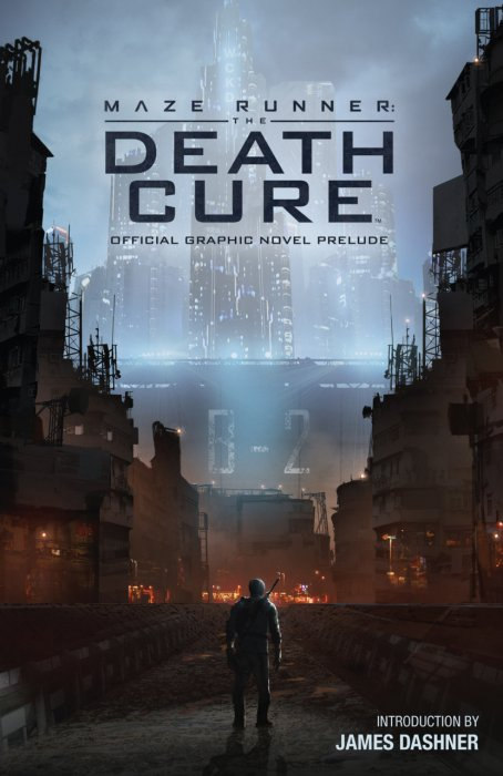 Maze Runner - The Death Cure Official Graphic Novel Prelude #1 - GN