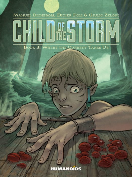 Child of the Storm #3 - Where the Current Takes Us