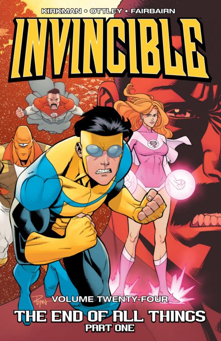 Invincible Vol.24 - The End Of All Things Part 1