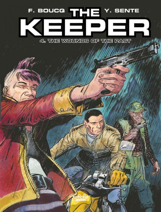 The Keeper #4 - The Wounds of the Past