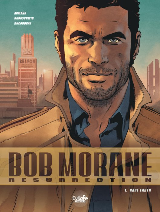 Bob Morane Resurrection #1 - Rare Earth