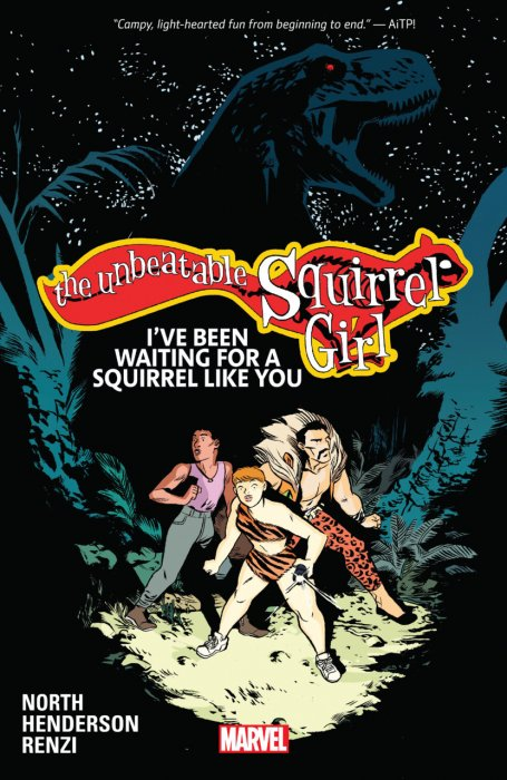 The Unbeatable Squirrel Girl Vol.7 - I've Been Waiting For A Squirrel Like You