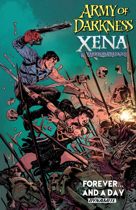 Army of Darkness Xena - Warrior Princess Forever...and A Day Vol.1