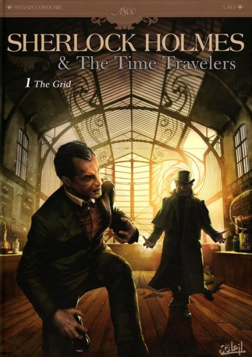 Sherlock Holmes & The Time Travelers Vol.1 The Grid