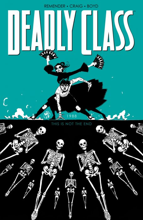 Deadly Class Vol.6 - This is Not the End