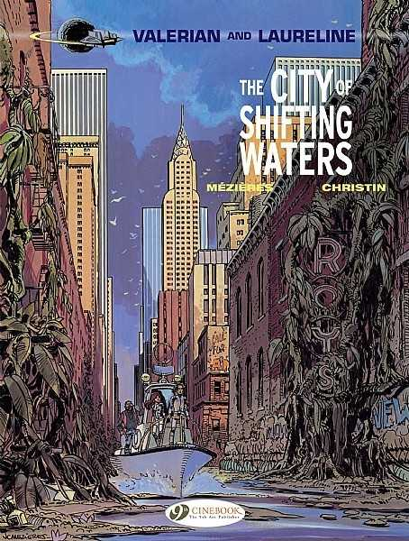 Valerian and Laureline Vol.1 - The City of Shifting Waters