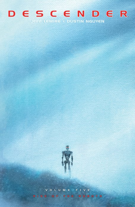 Descender Vol.5 - Rise of the Robots
