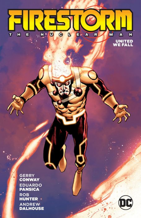 Firestorm - The Nuclear Man - United We Fall #1 - TPB
