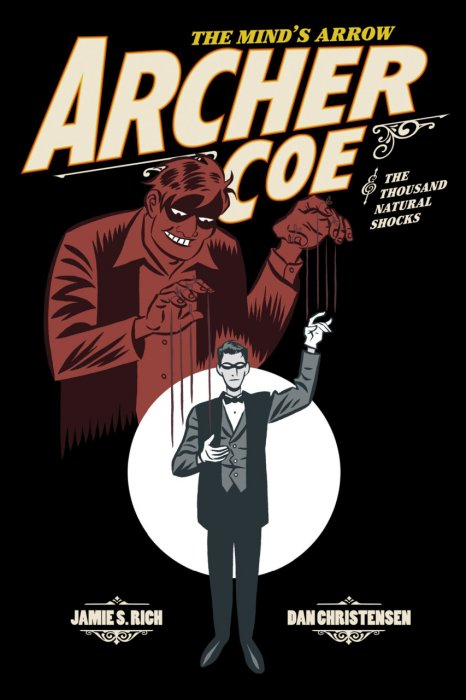Archer Coe and the Thousand Natural Shocks Vol.1