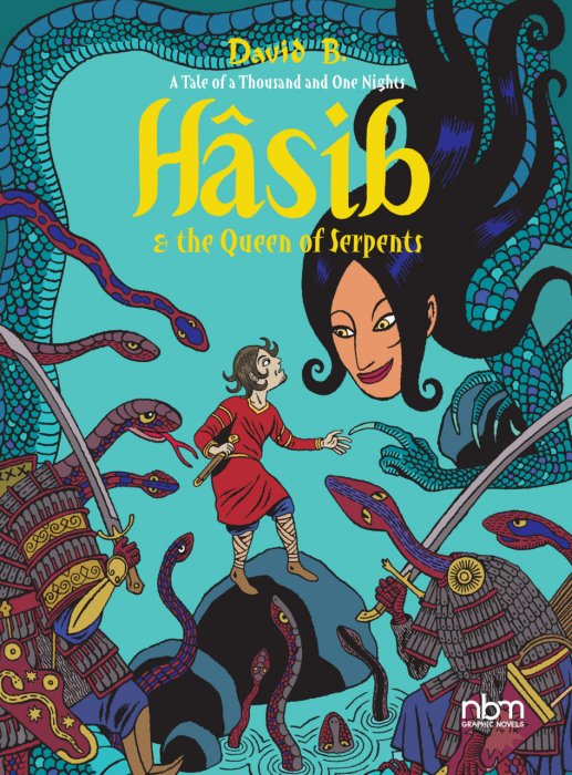 Hasib & the Queen of Serpents - A Tale of a Thousand and One Nights #1 - GN