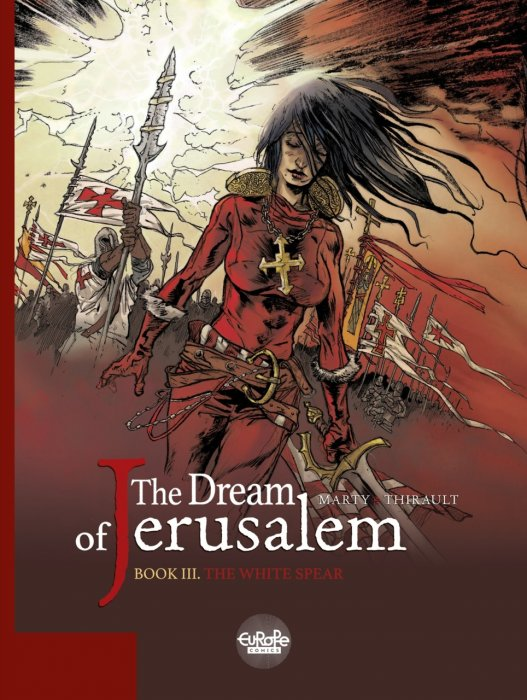 The Dream of Jerusalem #3 - The White Spear