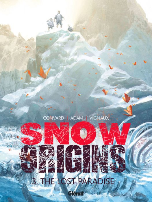 Snow Origins T3 The Lost Paradise