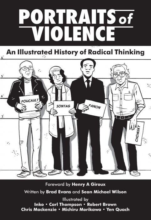 Portraits of Violence - An Illustrated History of Radical Thinking #1