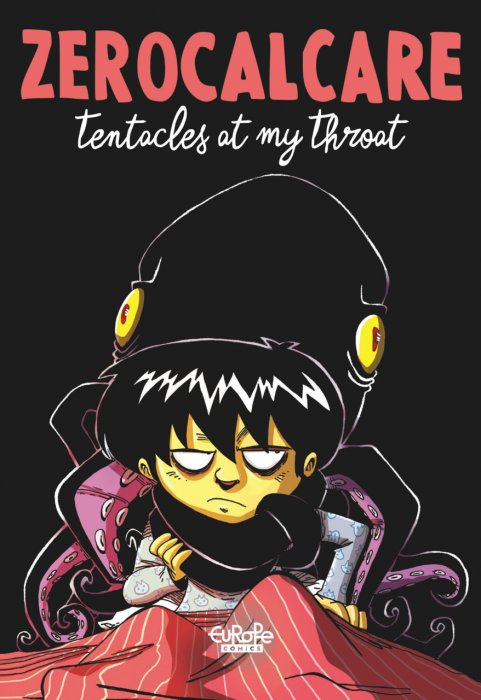 Tentacles at My Throat #1