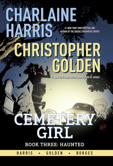 Cemetery Girl Book 3 - Haunted