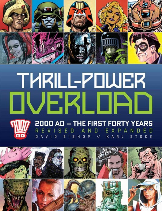 Thrill-Power Overload - 2000 AD - The First Fourty Years #1 - HC