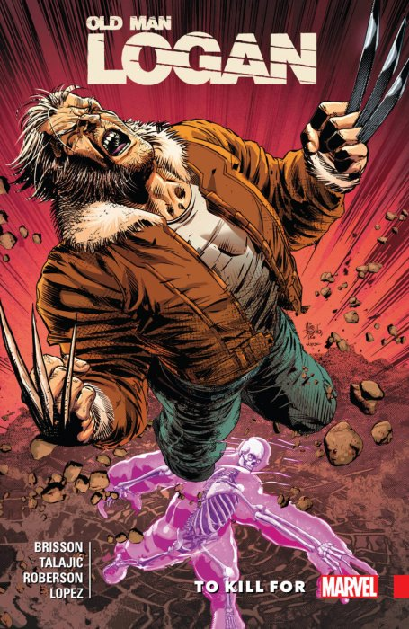 Wolverine - Old Man Logan Vol.8 - To Kill For