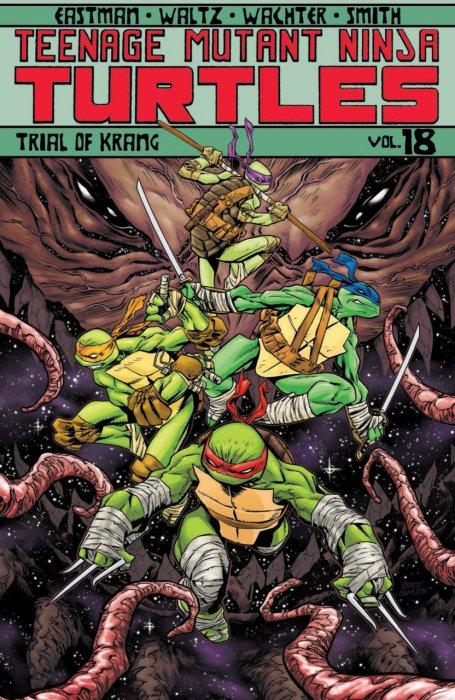 Teenage Mutant Ninja Turtles Vol.18 - Trial of Krang